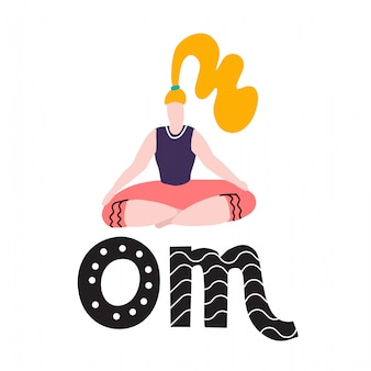 Young woman sit in yoga lotus pose and meditates.yoga girl in lotus position.cute bright girl performs yoga asana ardha padmasana half lotus pose. om lettering. inspirational quote calligraphy.