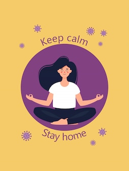 Young woman sits in lotus position and text keep calm stay home.