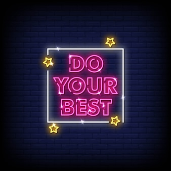Do your best neon sign