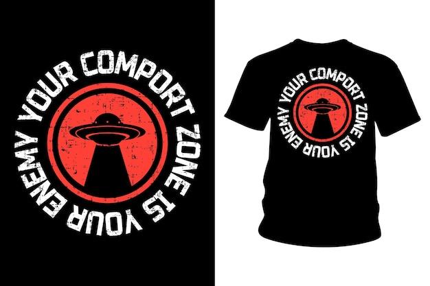 あなたのcomportゾーンはあなたの敵のスローガンtシャツのタイポグラフィデザインです