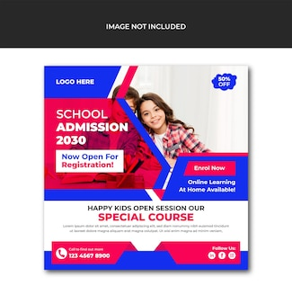 Your kids back to school get admission promotion social media post template