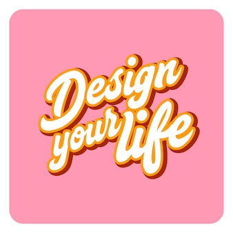 Your life lettering motivation quote