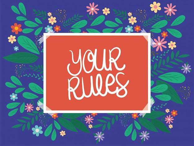 Ваши правила плакат с листьями и цветами векторный дизайн