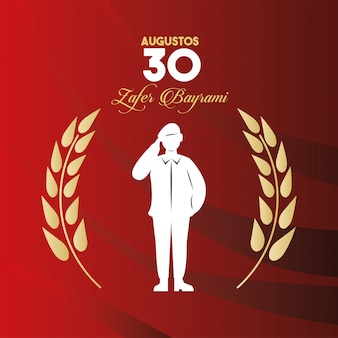 Zafer bayrami celebration with soldier silhouette figure vector illustration design