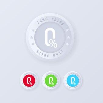 Кнопка нулевой комиссии в стиле 3d. набор иконок нулевых сборов, штамп. значок сертификата. Premium векторы