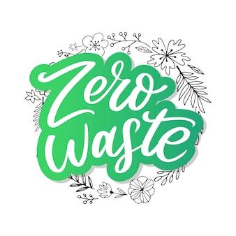 Zero waste conception green eco lettering