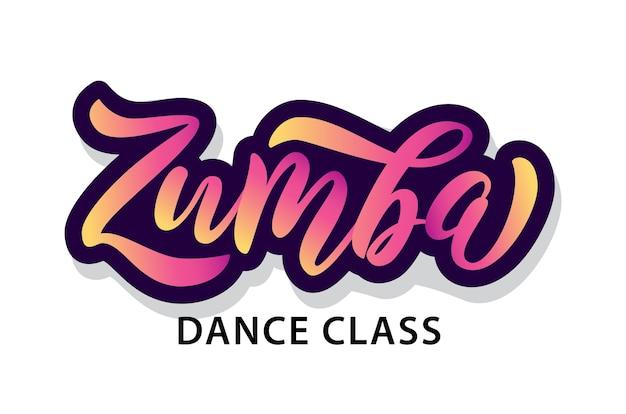 Zumba 댄스 클래스. 핸드 레터링