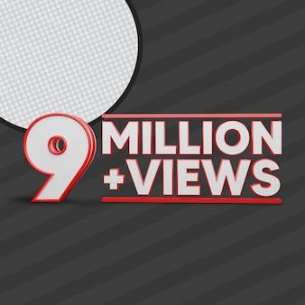 9 millionen ansichten 3d-rendering