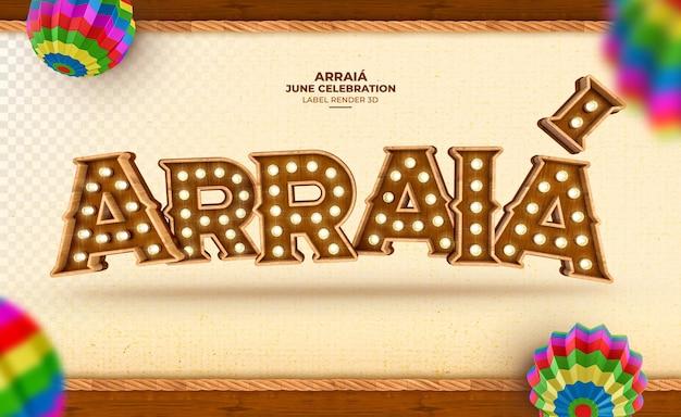Beschriften sie arraia festa junina in brasilien 3d rendern sie mit lichtern
