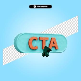 Cta 3d-render-darstellung isoliert