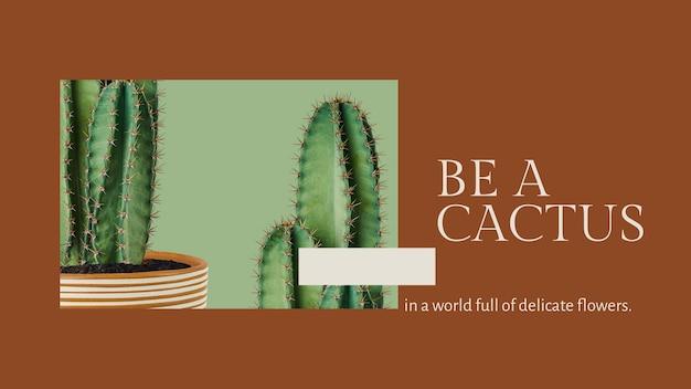 Inspirierende botanische zitatvorlage psd mit kaktus-blog-banner im minimalistischen stil