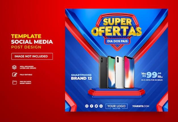 Posten sie social-media-superangebote in brasilien 3d-rendering-vorlagendesign in portugiesischem happy fathers day