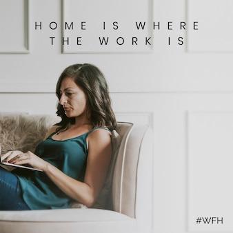 Zuhause ist dort, wo die arbeit während der sozialen vorlage einer coronavirus-pandemie ist