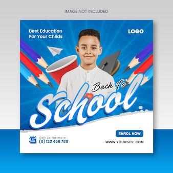 Zurück zur schule oder zum schuleintritt pädagogischer social-media-instagram-post oder knappen-banner