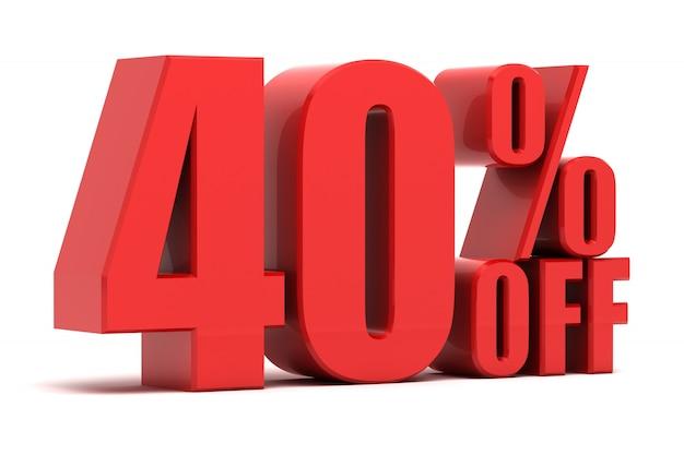 40 pour cent de promotion