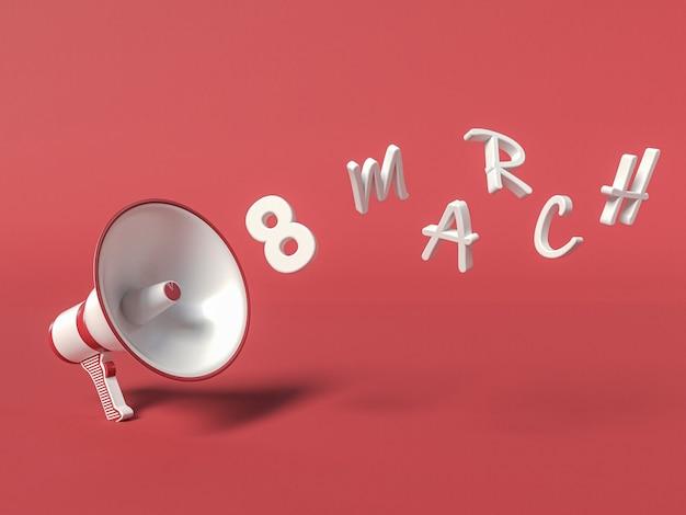 8 mars illustration 3d avec mégaphone disant le 8 mars. concept de journée internationale de la femme.