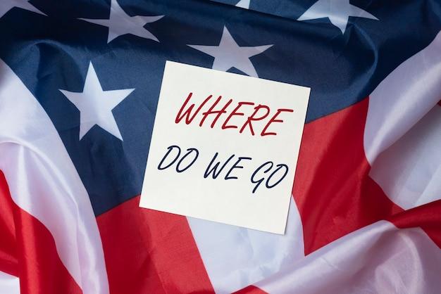 Où Allons-nous. Question D'avenir Dans La Vie Et Les Affaires. Prédiction Du Monde Humain Et Pour Les Usa. Photo Premium