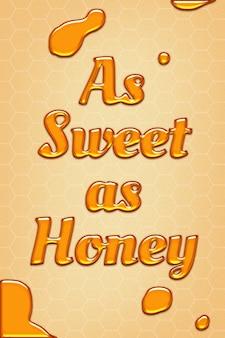 Aussi doux que la citation de miel dans un style en relief
