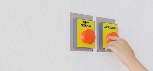 Bannière avec des boutons pour la nouvelle normale ou le verrouillage avec la main qui va appuyer sur n'importe quel. rendu 3d