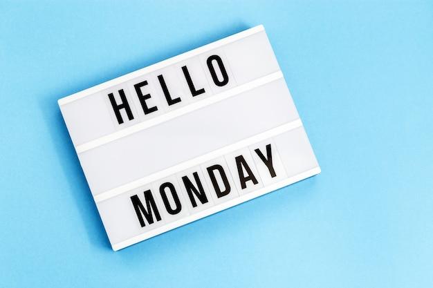 Bonjour le concept de lundi