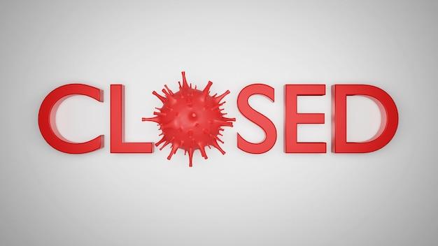 Le bureau d'affaires ou le magasin est fermé. entreprise en faillite en raison de l'effet du nouveau coronavirus. illustration 3d