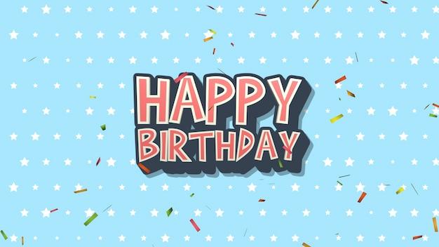 Closeup texte joyeux anniversaire avec des confettis sur fond de vacances étoiles bleues. modèle de style dynamique de luxe et élégant pour carte de vœux, illustration 3d