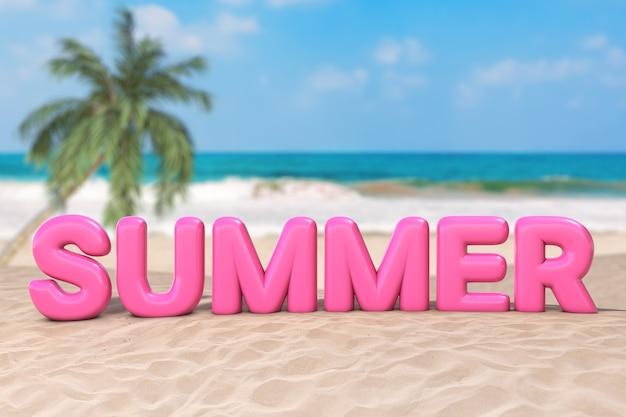 Concept de vacances d'été. mot de signe d'été bulle rose sur un gros plan extrême de la côte déserte de l'océan. rendu 3d