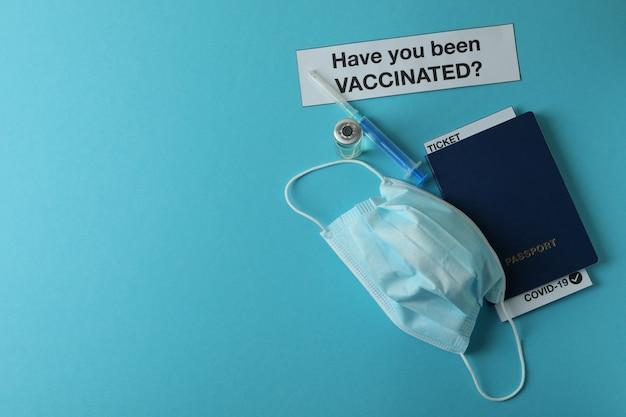 Concept de vaccination avec texte avez-vous été vacciné sur fond bleu