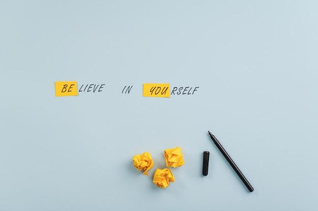 Croyez en vous-même signe qui lit également un message be you