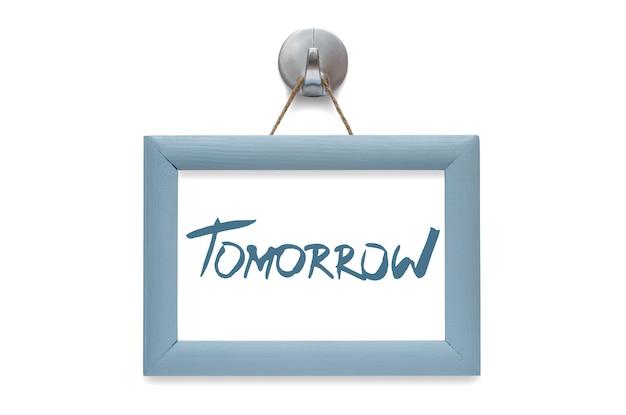 Demain. citation de motivation