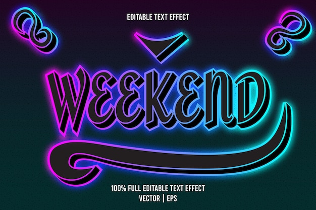 Effet de texte du week-end style néon en relief en 3 dimensions