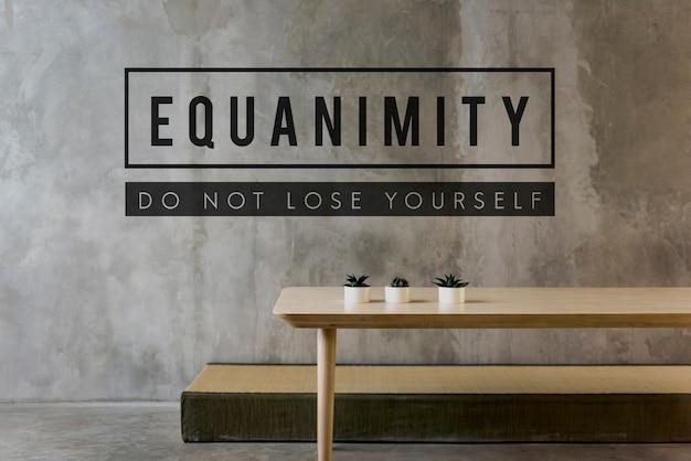 L'équanimité est aussi de garder son calme et de se reposer.