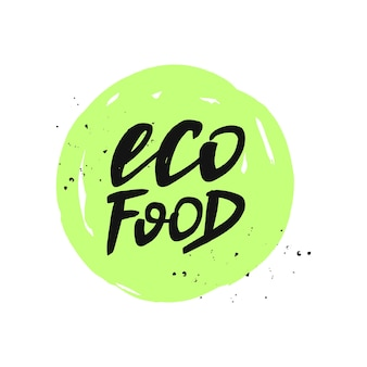 Étiquette de nourriture écologique inscription dessinée à la main