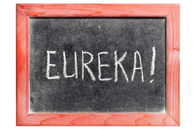 Exclamation eureka manuscrite sur tableau vintage isolé