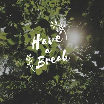 Faire une pause, c'est se détendre et se reposer.