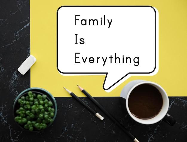 La famille est tout relation d'amour de groupe