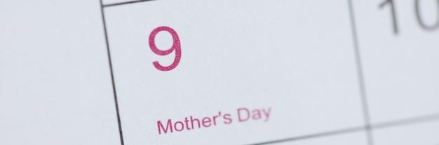 La fête des mères est marquée sur le calendrier célébrant le concept international de la fête des mères