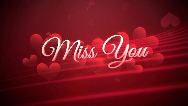 Gros plan miss you texte et coeur romantique sur fond brillant de la saint-valentin. illustration 3d de luxe et de style élégant pour les vacances