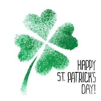 Happy st. patricks day - trèfle irlandais à quatre feuilles au pochoir vert