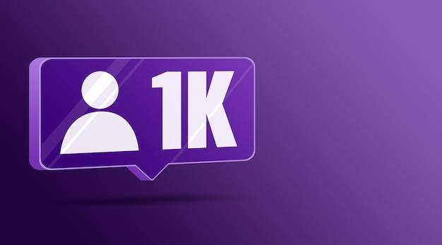 Icône 1k abonnés dans les réseaux sociaux, bulle de dialogue en verre 3d