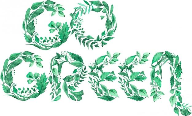 Illustration aquarelle du mot go green environnement faite de feuilles vertes isolées
