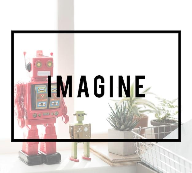 Imaginez attendez robotic dream big concept