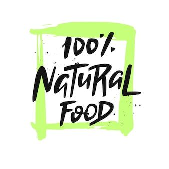 Inscription d'aliments naturels citation dessinée à la main
