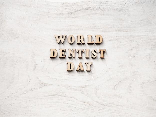 Journée du dentiste sur blanc