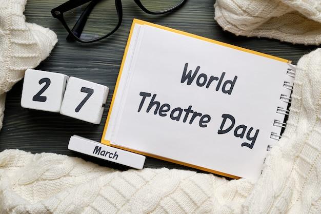 Journée mondiale du théâtre en mars au calendrier
