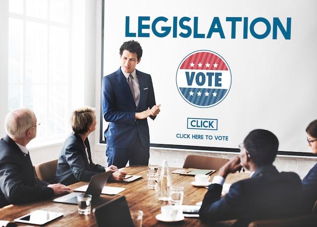 Législation droit justice autorité vote concept