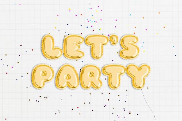 Let's party text en police de ballon