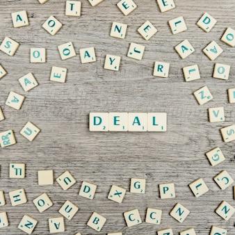 Lettres formant le mot deal