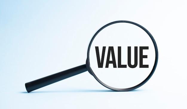 Loupe avec le mot value. concept d'entreprise