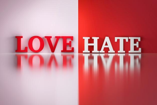 Love hate mots en blanc et rouge sur le blanc et le rouge réfléchissant